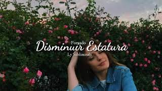 🌹 Disminuir Estatura {Forzado} 🌹 Ly Subliminals