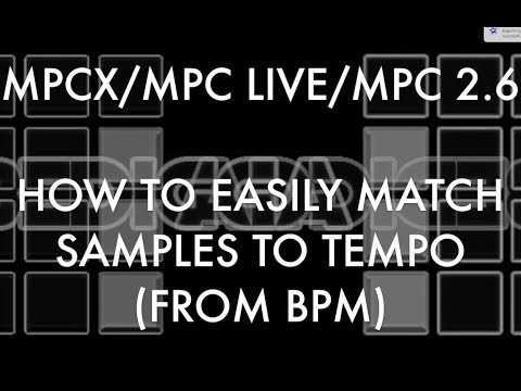 MPCX / MPC LIVE / MPC SOFTWARE / AKAI FORCE: HOW TO EASILY MATCH SAMPLES TO TEMPO (FROM BPM)