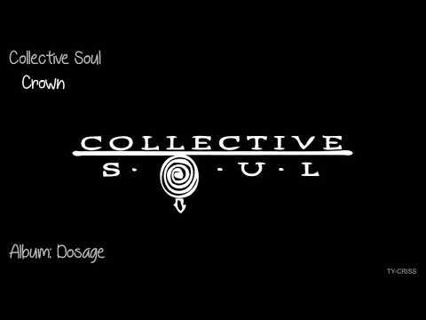 """Collective Soul  -  Crown   """"Album: Dosage"""""""
