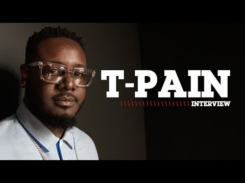 T-Pain On The Meaning Of