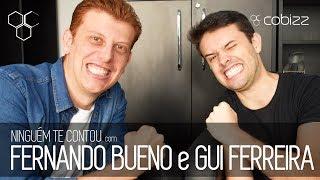 Baixar S1E9 NTC COM FERNANDO BUENO e GUI FERREIRA