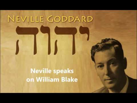 Neville Goddard On William Blake