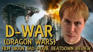 Bad Movie Beatdown: D-War (AKA Dragon Wars) (REVIEW)