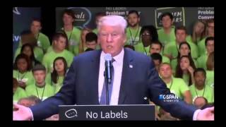 Donald Trump No Labels Convention Full Speech