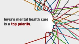 2020 Iowa's Mental Health Care Is a Priority