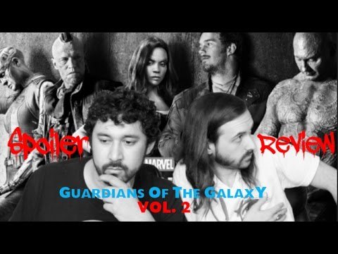 Guardians Of The Galaxy Vol .2 - SPOILER REVIEW!!!