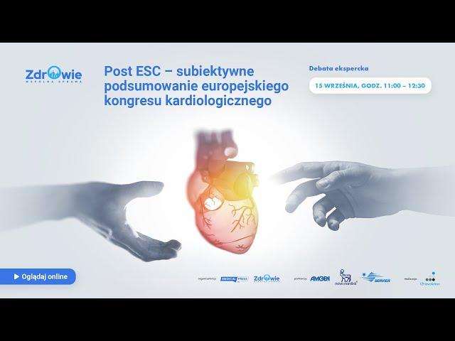 Debata Post ESC 2021 - subiektywne podsumowanie europejskiego kongresu kardiologicznego
