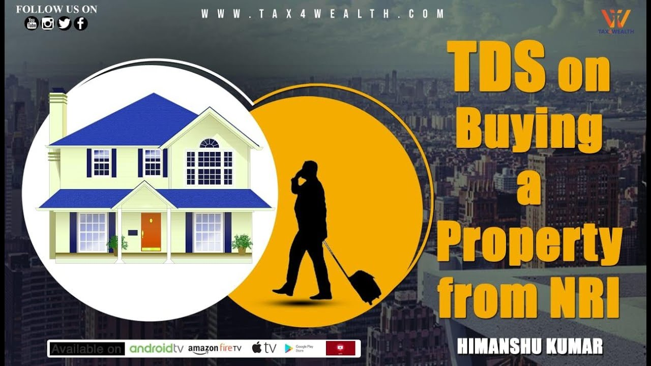TDS on Buying a Property from NRI in Hindi