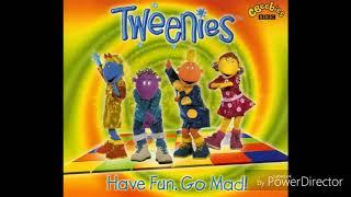 Tweenies - Have Fun Go Mad! (Audio)