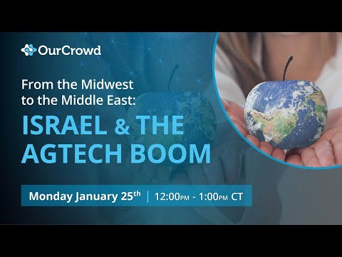 Chicago From The Midwest To The Middle East: Israel \u0026 The AgTech Boom
