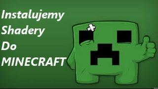 Instalujemy Shadery do MINECRAFTA [1.7.2]