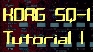 Korg SQ1 Tutorial 1: Introduction