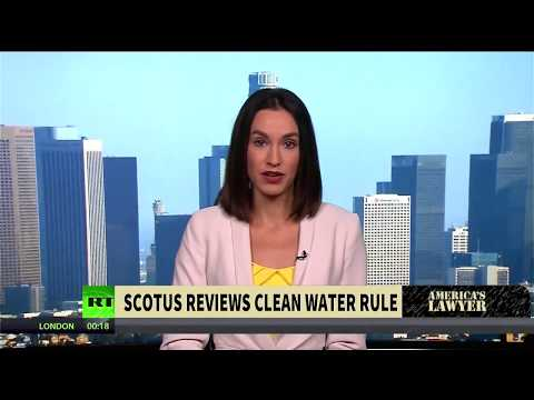 SCOTUS Hears Clean Water Rule