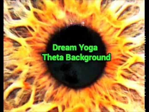 Dream Yoga with Theta Background