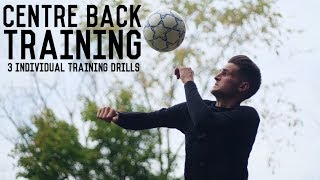 Individual Centre Back Training | 3 Individual Training Drills To Become a Better Defender