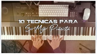 10 Técnicas Para Ser Mejor Pianista y Tecladista