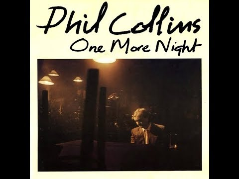 Phil Collins - One More Night (1985) HQ