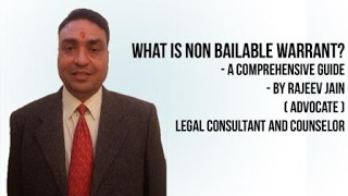 What is non bailable warrant गैर जमानती वारंट क्या होता है