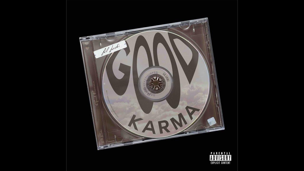 Lil Loski - Good Karma (Official Audio)