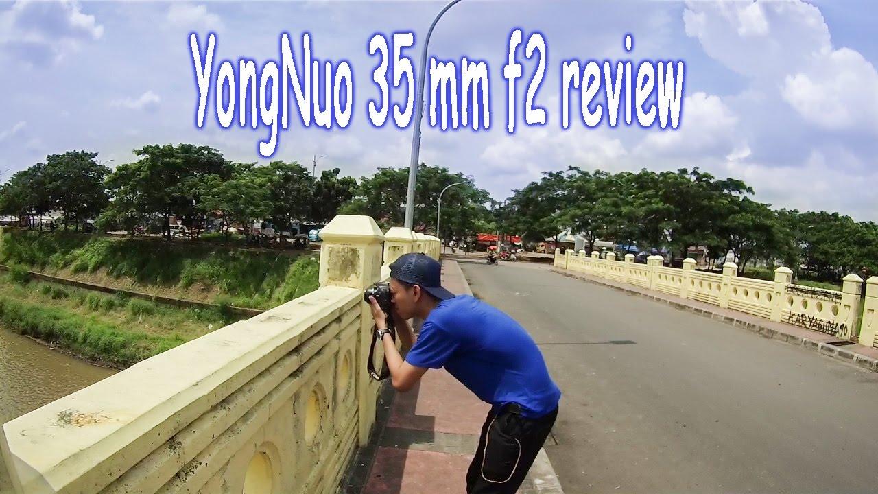 Yongnuo 35mm F2 Canon Review Indonesia Youtube Lensa Nikon Afs 50mm F18 Yn Fix Bokeh