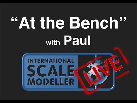 """Tuesday Live """"At the Bench"""" Live Ultimate Modelling products annoucement :) and build night ;)"""