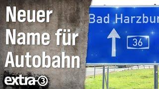 Realer Irrsinn: Autobahn-Umbenennung im Harz