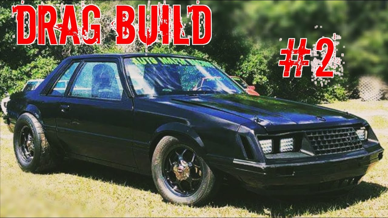 how to build a budget drag car part 2 before the change in plans youtube [ 3000 x 2000 Pixel ]