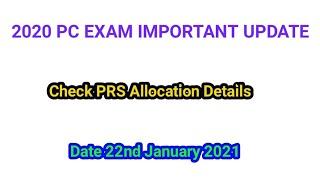 2020 PC Exam Important Updates ( PRS Details ) Watching Full Vedio