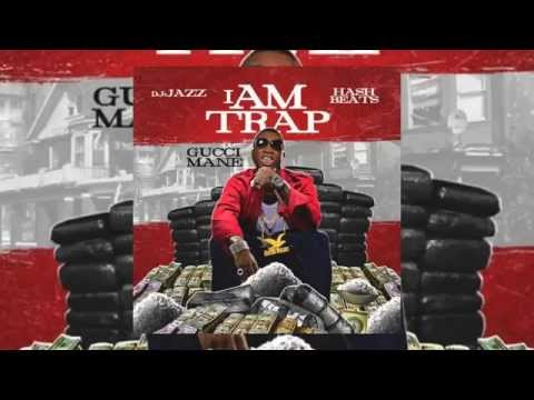 Gucci Mane - I AM TRAP *FULL MIXTAPE *2014