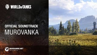 Baixar World of Tanks - Official Soundtrack: Murovanka