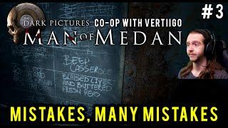 MISTAKES MANY MISTAKES [#3] Man of Medan Co-op with Hybridpanda and Vertiigoo