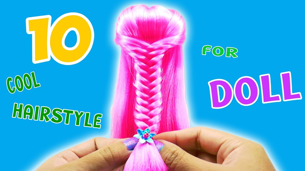 10 Cool Hairstyles for doll, 10 Easy Hairstyles, Doll hairstyle, Princess hairstyle*Fancy doll ...