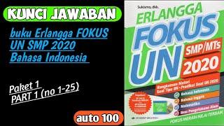 Kunci Jawaban Asli Erlangga Fokus Un Smp 2020 Bahasa Indonesia Paket 1 Part 1 Youtube