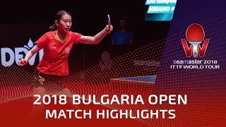 Miu Hirano vs Liu Gaoyang | 2018 Bulgaria Open Highlights (1/4)