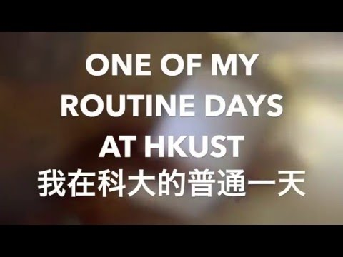 A Normal Day at HKUST