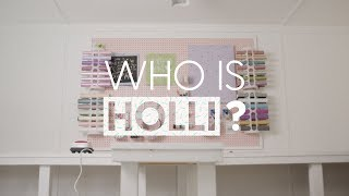 Who is Holli?