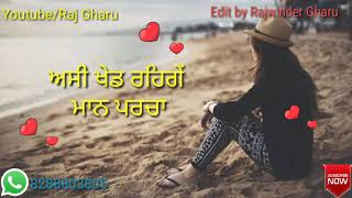 Tuttgi lihaaz mundeya song # Anmol virk #Whatsapp status video //Raj gharu