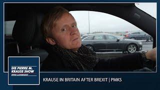 Krause in Britain after Brexit – Teil 1