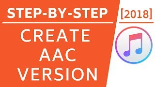 enable Create AAC Version in iTunes Windows & Mac