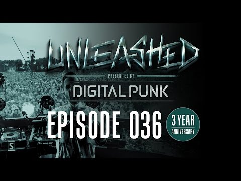 036 | Digital Punk - Unleashed...
