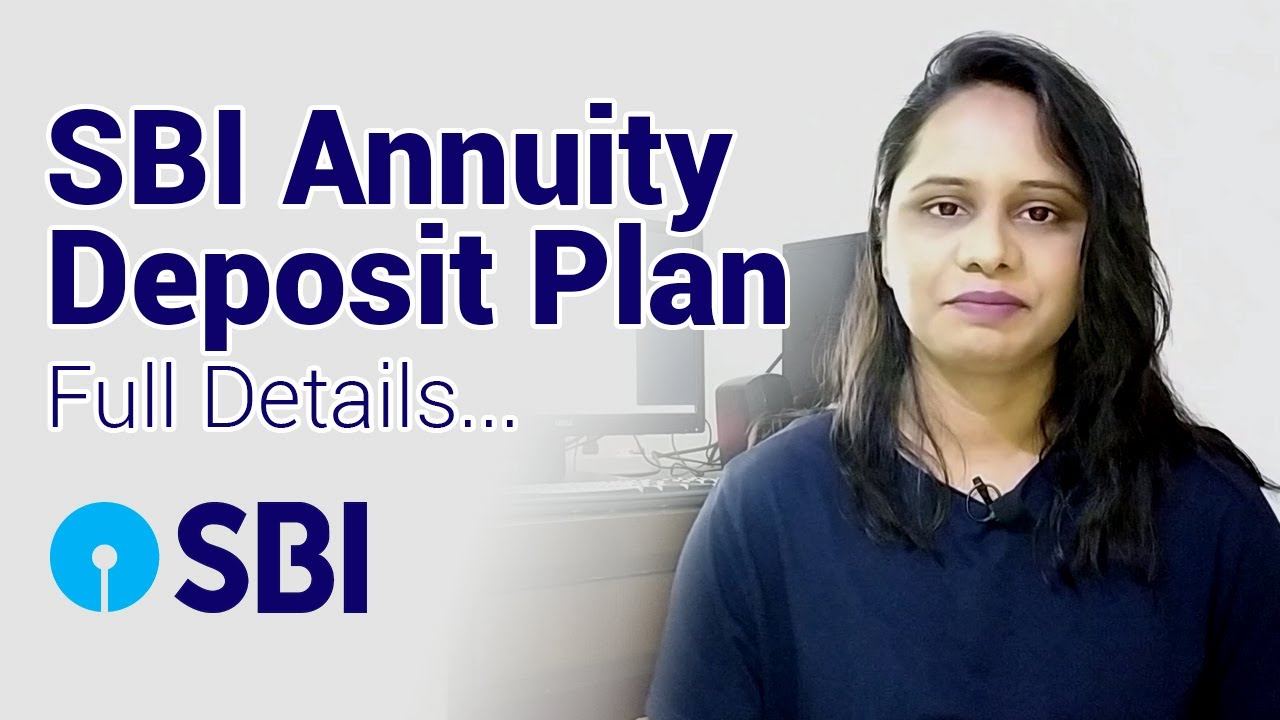 SBI Annuity Deposit Scheme Full Details In Hindi | Monthly Income Scheme 2020