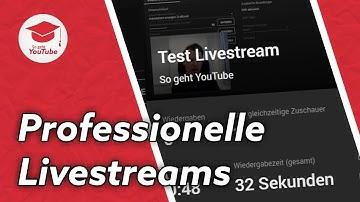 Professionelle 🔴 Livestreams auf YouTube machen (ganz einfach und kostenlos)