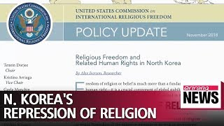 """N. Korea's repression toward religion among the worst in the world"""": USCIRF"""