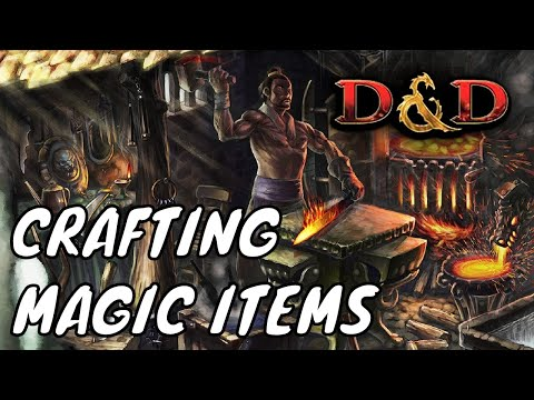 Crafting Magic Items for D&D 5E