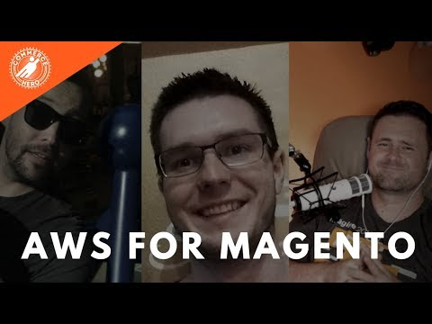 AWS for Magento - Winston Nolan and Andrew Howden