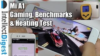Xiaomi Mi A1 Gaming Review, Benchmarks Test, Heating Test By Intellect Digest
