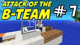"Minecraft | Attack of the B-Team | E07 ""Speed Boat!"""