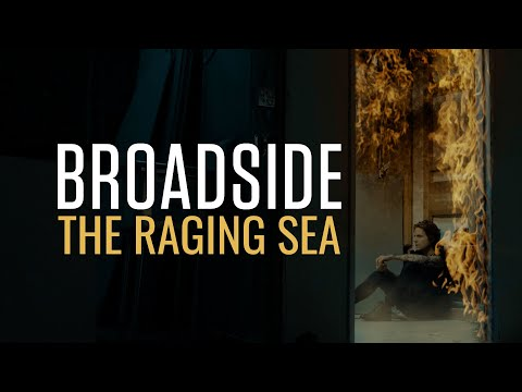 Broadside - The Raging Sea (Official Music Video)