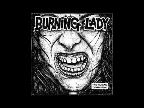 Burning Lady - The Human Condition (Full Album - 2016)