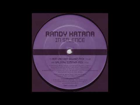 Randy Katana - In Silence (Ron Van Den Beuken Mix) (2004)